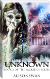 Unknown (Sacrifice, #2)