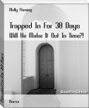 Trapped In For 30 Days