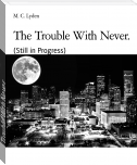 The Trouble With Never.