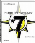 "THE BIBLE ""The Hidden Truths"""