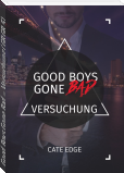 Good Boys Gone Bad – Versuchung (GBGB 5)
