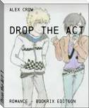 Drop the Act: 1