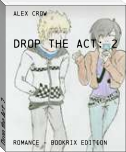 Drop the Act: 2
