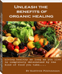 Unleash the benefits of organic healing