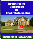 Strategies to sell house in Real Estate sector