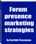 Forum presence marketing strategies