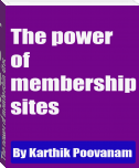 The power of membership sites