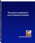The actions to implement in case of emergency situations