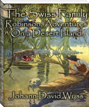 The Swiss Family Robinson, Adventures On a Desert Island