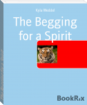 The Begging for a Spirit