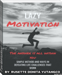 Lazy Motivation