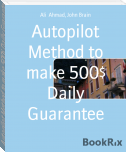 Autopilot Method to make 500$ Daily Guarantee
