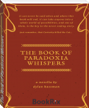 The Book of Paradoxia Whispers