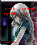 a cry for your love