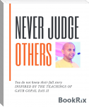 Never Judge Others
