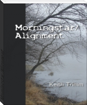 Morningstar/Alignment