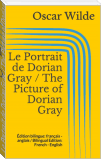 Le Portrait de Dorian Gray / The Picture of Dorian Gray