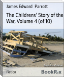 The Childrens' Story of the War, Volume 4 (of 10)