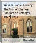 The Trial of Charles Random de Berenger,  and Others