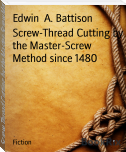 Screw-Thread Cutting by the Master-Screw Method since 1480