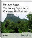 The Young Explorer or, Claiming His Fortune