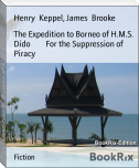 The Expedition to Borneo of H.M.S. Dido        For the Suppression of Piracy