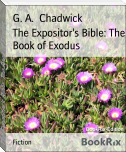 The Expositor's Bible: The Book of Exodus