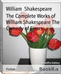 The Complete Works of William Shakespeare The Comedy of Errors