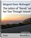 "The Letters of ""Norah"" on her Tour Through Ireland"