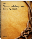 You are, and always have been, my dream.