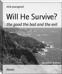 Will He Survive?