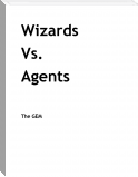 Wizards vs. Agents