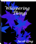 Whispering Things