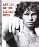 Return of the Lizard King