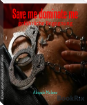 Save me dominate me