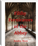 Filthy Fornication at the Abbey