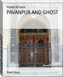 PAVANPUR AND GHOST