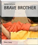 BRAVE BROTHER