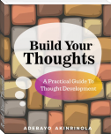 Build Your Thought