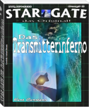 STAR GATE 011: Das Transmitterinferno
