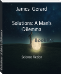 Solutions: A Man's Dilemma