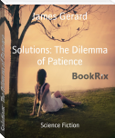 Solutions: The Dilemma of Patience