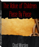 The Value of Children: Piece By Piece