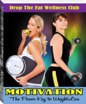 MOTIVATION:  The Power Key to Weight Loss