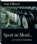 Sport ist Mord...