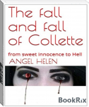 The Fall and Fall of Collette