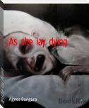 As she lay dying