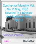 Continental Monthly, Vol. I, No. V, May, 1862        Devoted To Literature And National Policy Vol-57