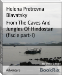 From The Caves And Jungles Of Hindostan (fiscle part-I)