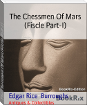 The Chessmen Of Mars (Fiscle Part-I)